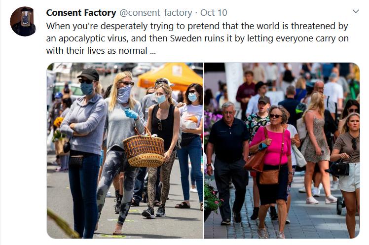Suecia constituye una burla de la histeria en curso en todo el mundo.